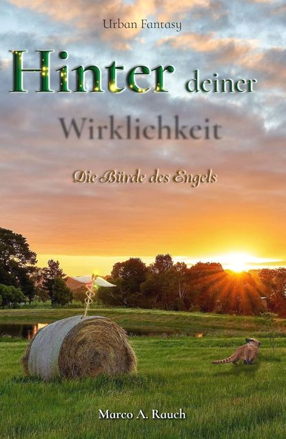 """Buchcover des Romans """"Hinter deiner Wirklichkeit"""" von Marco A. Rauch"""